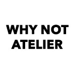 Why Not Atelier
